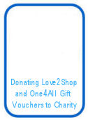 Donating Love2Shop and One4All Gift Vouchers to charity